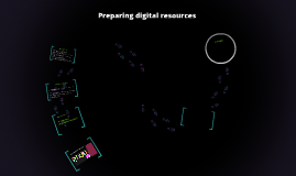 Preparing digital resources