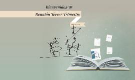 Reunión Tercer Trimestre curso 2015-16