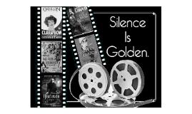 The Silent Film Era