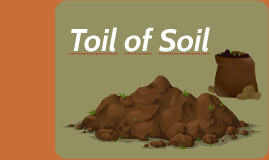 Toil of Soil 1st /Super Worm