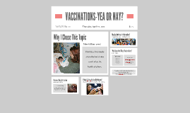 VACCINATIONS-YEA OR NAY!