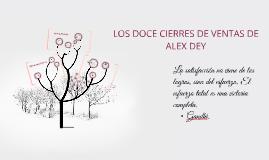 Copy of LOS DOCE CIERRES DE VENTAS DE ALEX DEY
