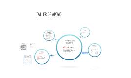 TALLER DE APOYO