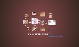 Copy of EXANTEMA FEBRIL