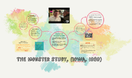 The Monster study,