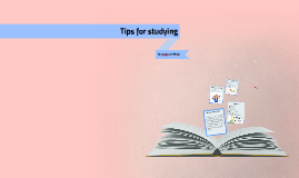 Copy of Tips for studying