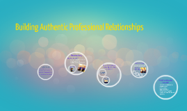 Building Authentic Professional Relationships