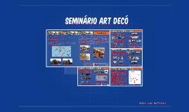 Seminário Art Decó