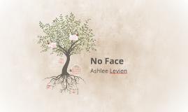 No Face Ashlee Levien
