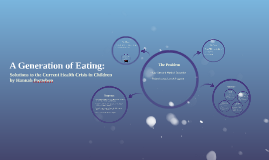 A Generation of Eating: