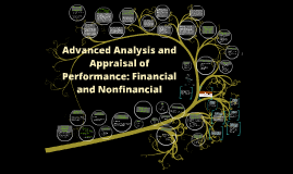 Copy of Advanced Analysis and Appraisal of Performance: Financial and Nonfinancial