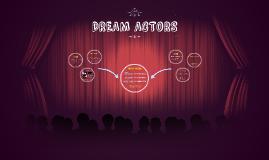 DREAM ACTORS