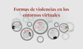 Formas de violencias en los entornos virtuales
