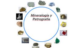 Mineralogía y Petrografía