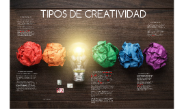 Copy of TIPOS DE CREATIVIDAD