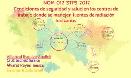 NORMA Oficial Mexicana NOM-012-STPS-2012, Condiciones de seg