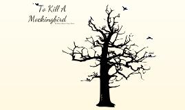 To Kill A Mockingbird Visual Essay
