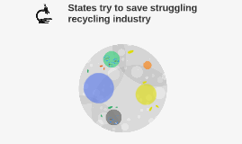 States try to save struggling recycling industry