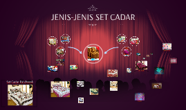 Copy of JENIS-JENIS SET CADAR