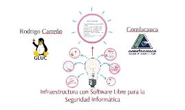 Infraestructura con Software Libre para La Seguridad Informá