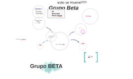 Grupo BETA. Presentación Colaborativa