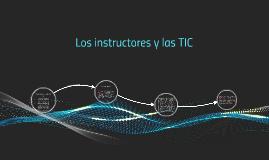 Los instructors y las TIC
