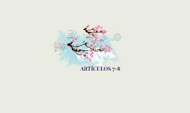 Copy of ARTÍCULOS 7-8