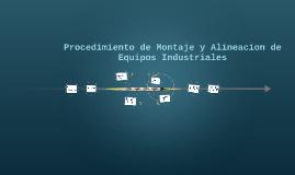 Copy of Copy of procedimiento de montaje y alineacion de equipos industriale