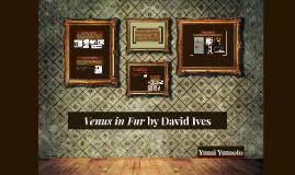 Dramaturgy: Venus in Fur by David Ives