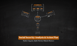 Social Security: Analysis & Action Plan