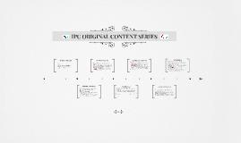 IPC ORIGINAL CONTENT SERIES