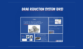 Drag reduction system (drs)