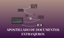 APOSTILLADO DE DOCUMENTOS E