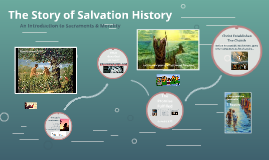 The Story of Salvation History