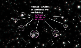 Hubbub - A Game of Statistics and Probability