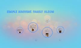 Simple Machine Family Album