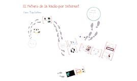 El futuro de la radio en Internet