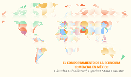 EL COMPORTAMIENTO DE LA ECONOMIA COMERCIAL EN MÉXICO