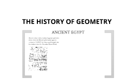 The History of Geometry
