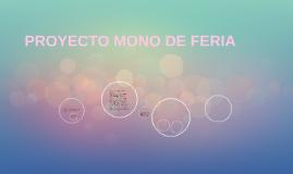 PROYECTO MONO DE FERIA