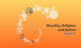 Morality, Religion, and Justice
