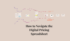 Digital Pricing Spreadsheet Instructions