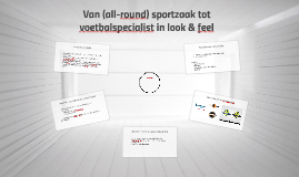 Van all-round sportzaak tot voetbalspecialist in look & feel