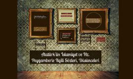 Atatürk'ün Islamiyet ve Hz. Peygamberle Ilgili Sözleri, Düsü