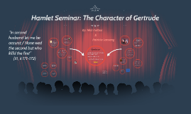 Hamlet Seminar: The Character of Gertrude