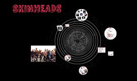 Copy of SKINHEADS