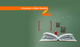 Obstacles to Bible Reading