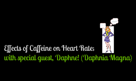Effects of Caffeine on Heart Rate