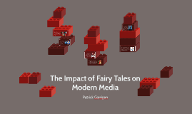 The impact of Fairy Tales on Modern Media