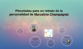 Pinceladas para un retrato de la personalidad de Marcelino C